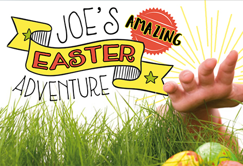 Joe's Amazing Easter Adventure
